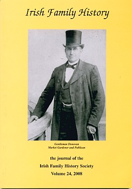 Irish Family History Journal, Vol 24 (2008)
